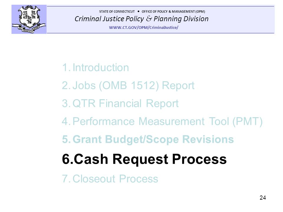 Cash Request Process Introduction Jobs (OMB 1512) Report