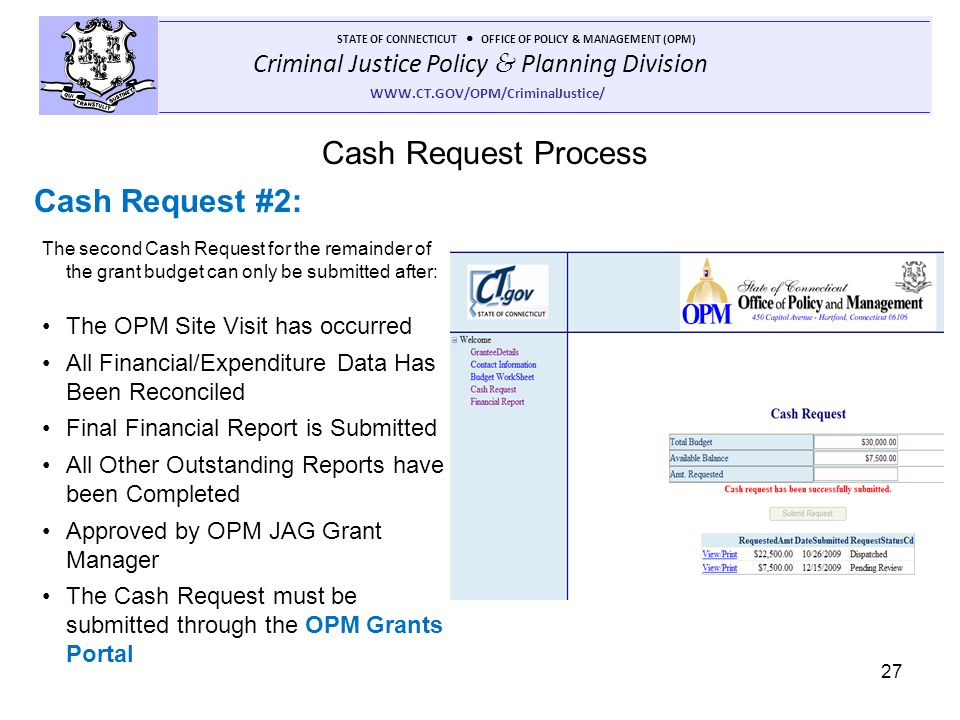 Cash Request Process Cash Request #2: The OPM Site Visit has occurred