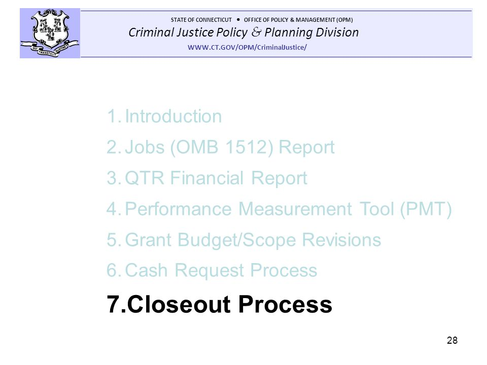 Closeout Process Introduction Jobs (OMB 1512) Report
