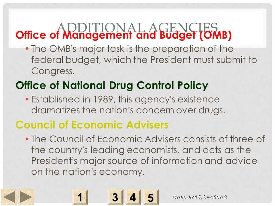 Additional Agencies 1 3 4 5 Office of Management and Budget (OMB)
