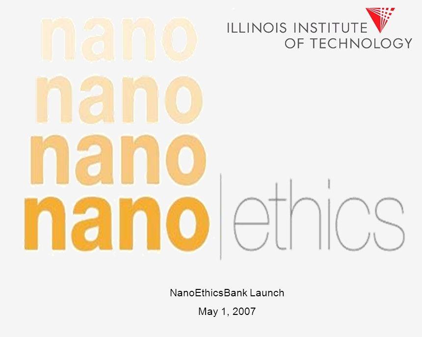 NanoEthicsBank Launch