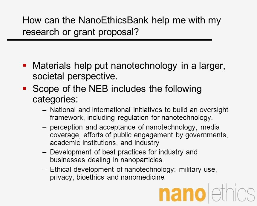 How can the NanoEthicsBank help me with my research or grant proposal