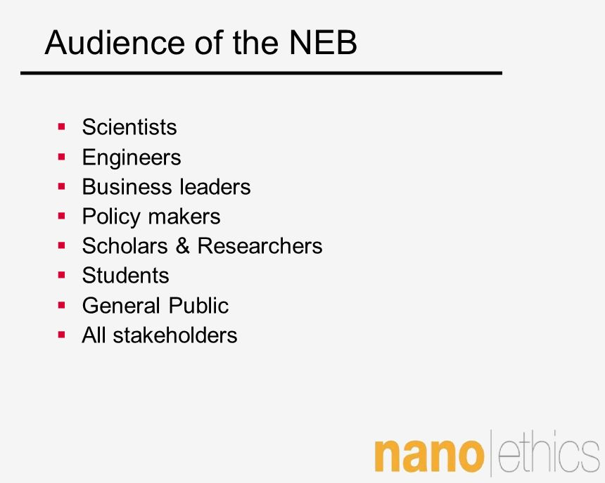 Audience of the NEB Scientists Engineers Business leaders