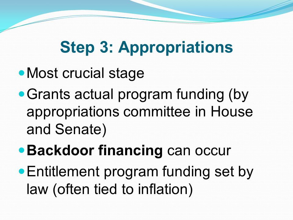 Step 3: Appropriations Most crucial stage