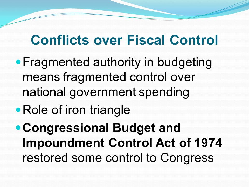 Conflicts over Fiscal Control