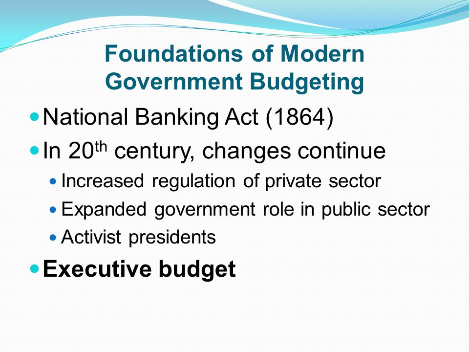 Foundations of Modern Government Budgeting
