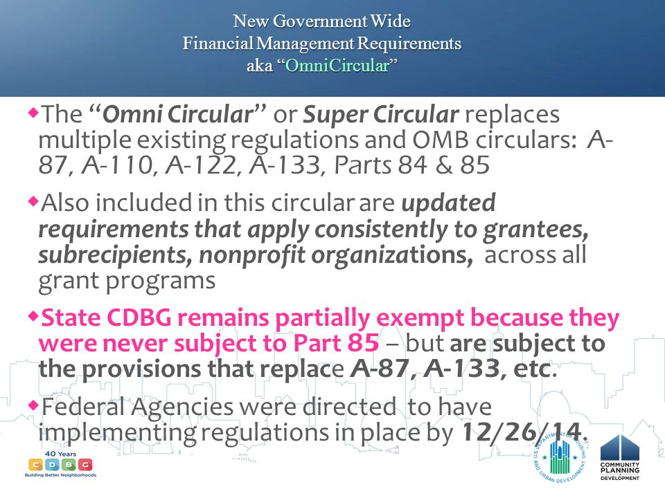 New Government Wide Financial Management Requirements aka OmniCircular