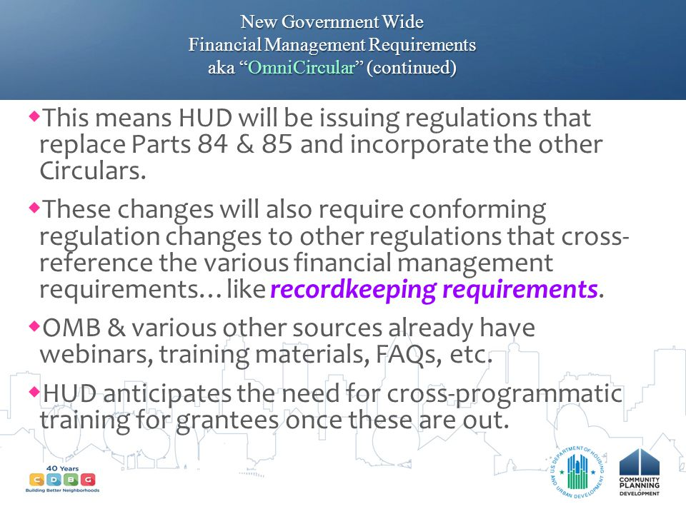 New Government Wide Financial Management Requirements aka OmniCircular (continued)