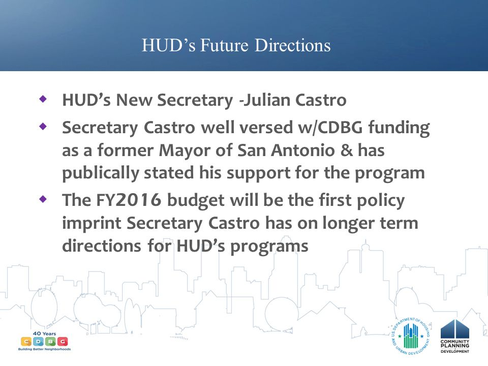 HUD's Future Directions