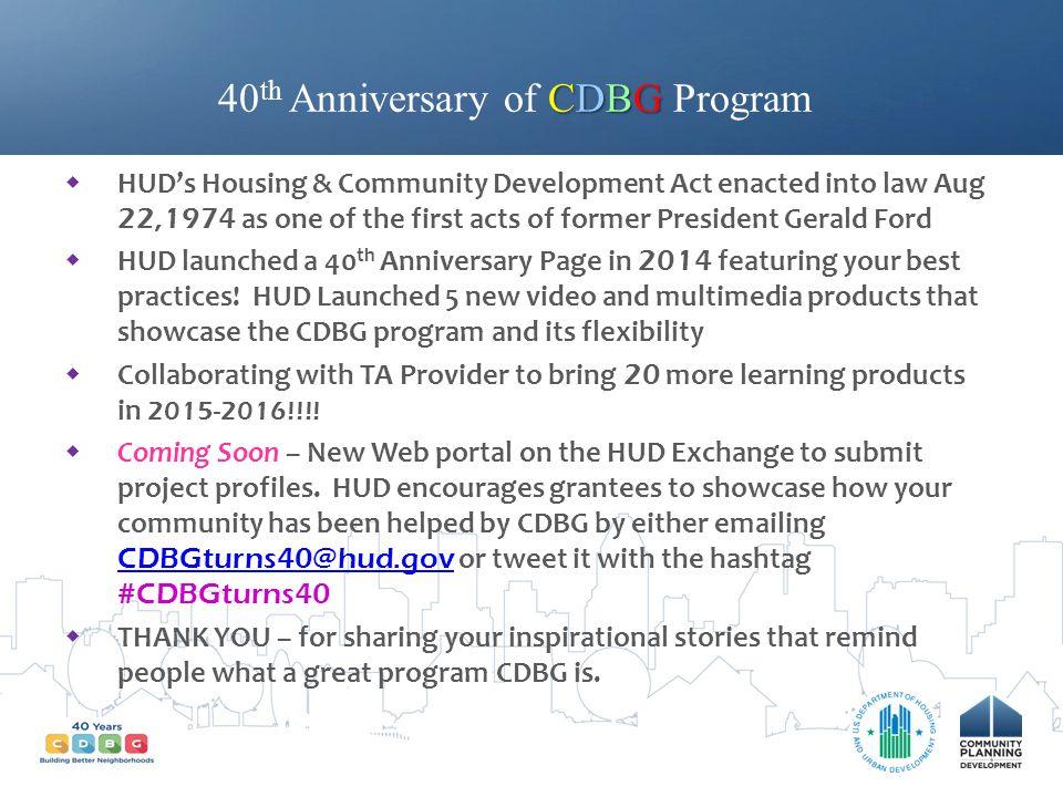 40th Anniversary of CDBG Program