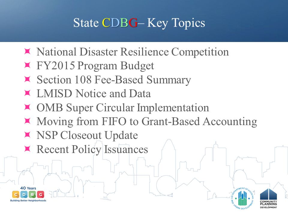 State CDBG– Key Topics National Disaster Resilience Competition