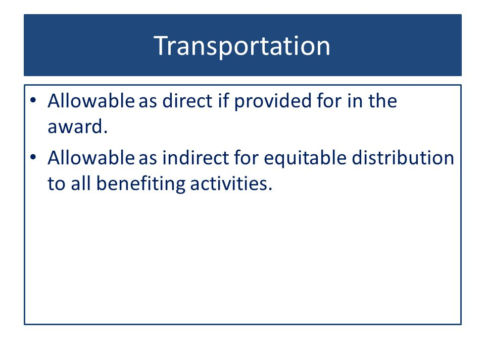 Transportation Allowable as direct if provided for in the award.