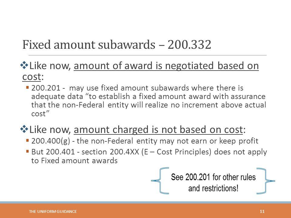Fixed amount subawards – 200.332