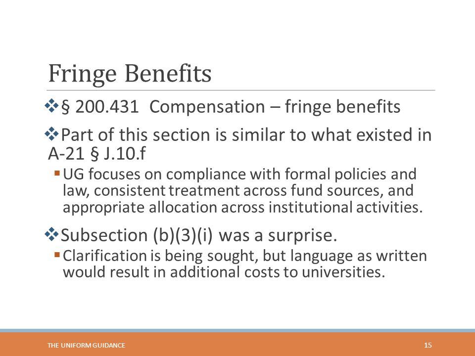 Fringe Benefits § 200.431 Compensation – fringe benefits