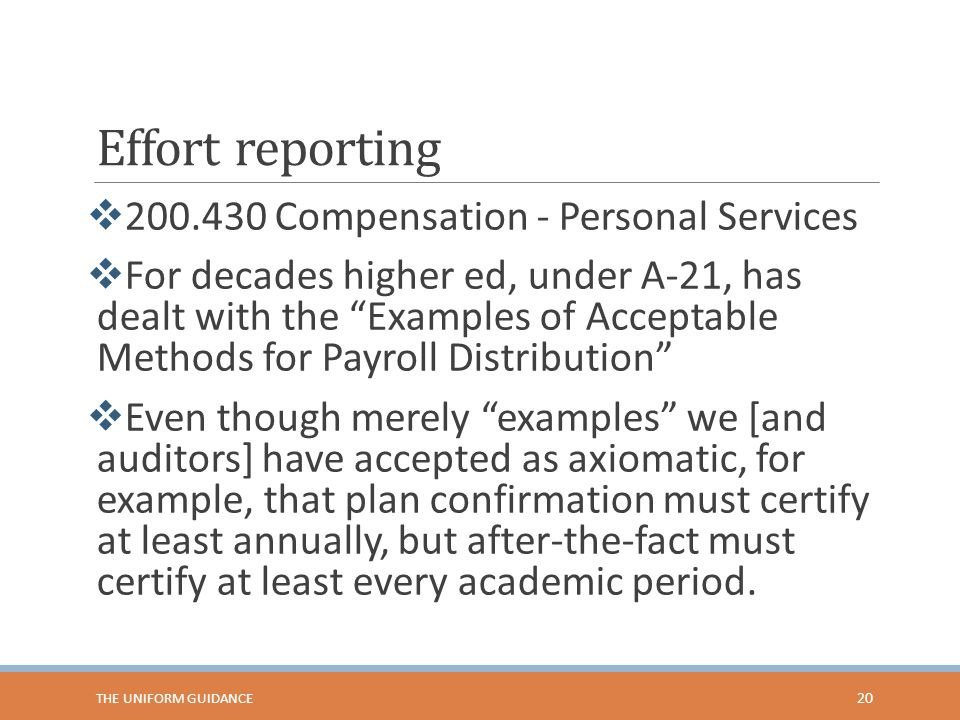 Effort reporting 200.430 Compensation - Personal Services