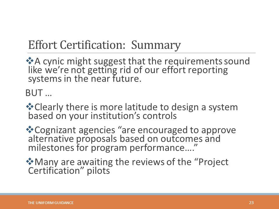 Effort Certification: Summary