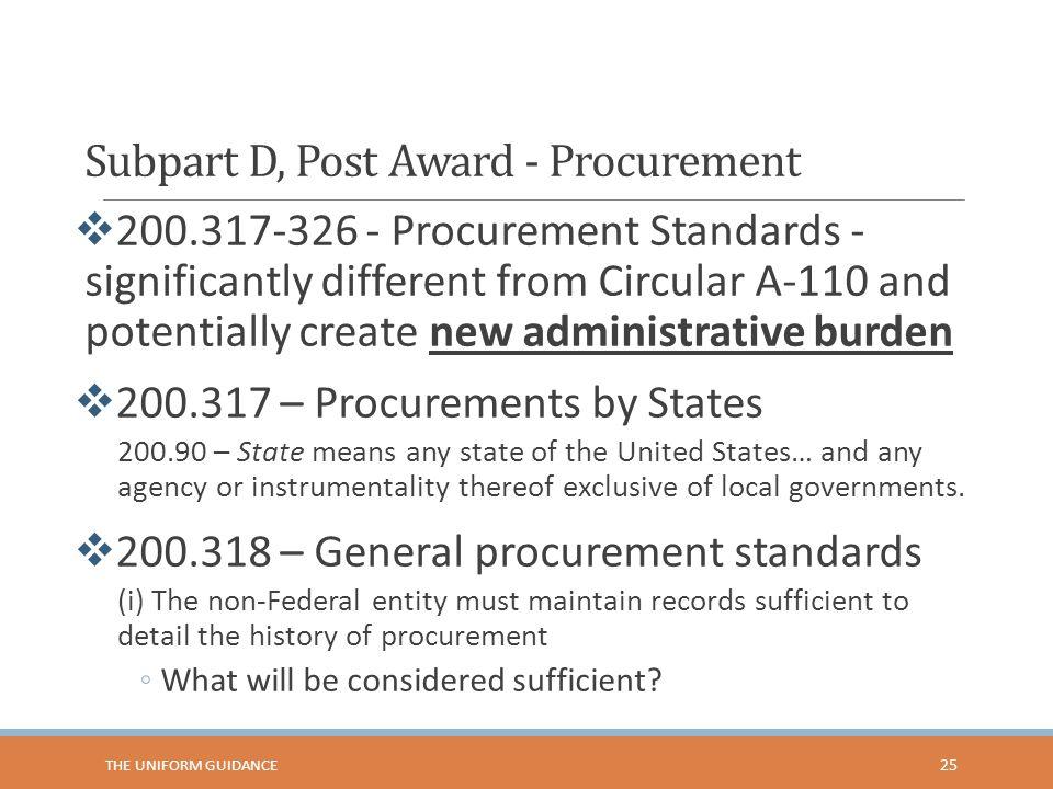Subpart D, Post Award - Procurement