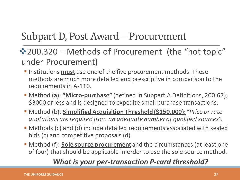 Subpart D, Post Award – Procurement