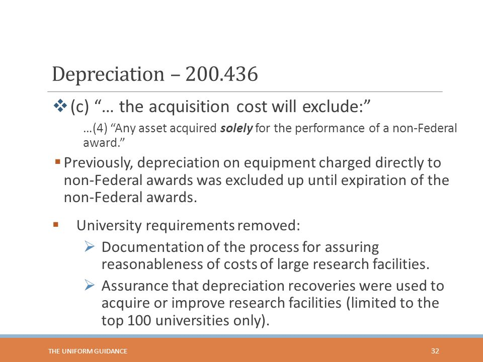 Depreciation – 200.436 (c) … the acquisition cost will exclude:
