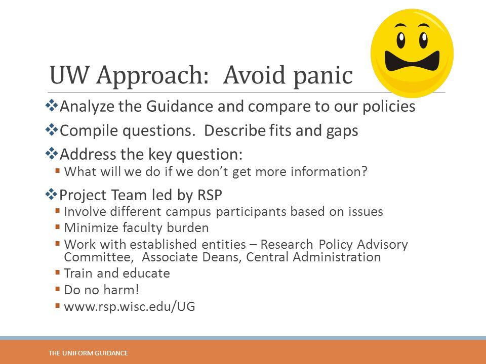 UW Approach: Avoid panic