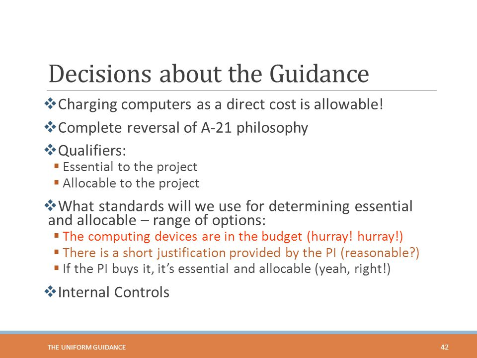 Decisions about the Guidance