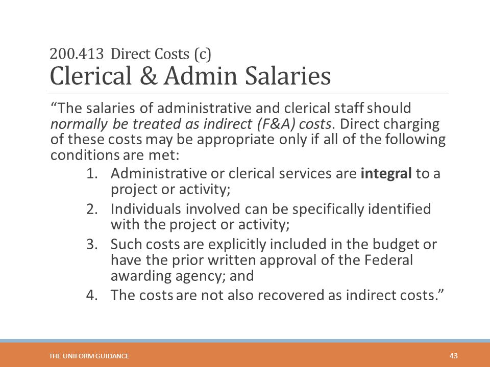 200.413 Direct Costs (c) Clerical & Admin Salaries