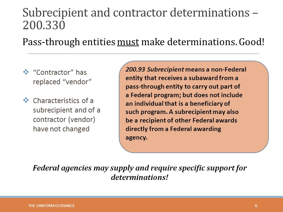 Subrecipient and contractor determinations – 200.330