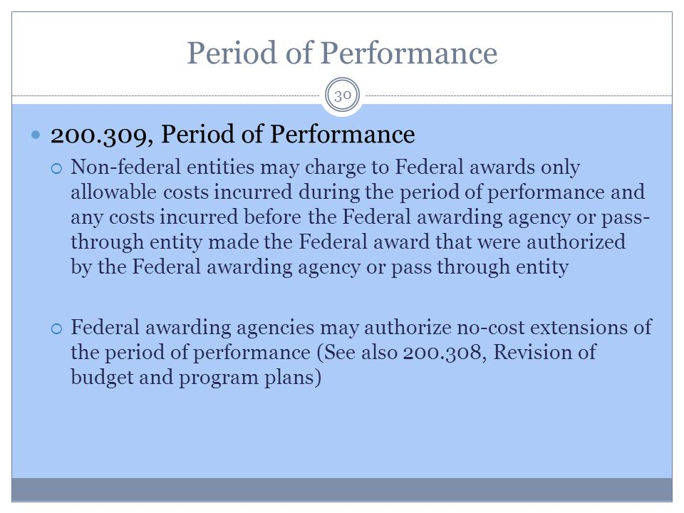 Period of Performance 200.309, Period of Performance
