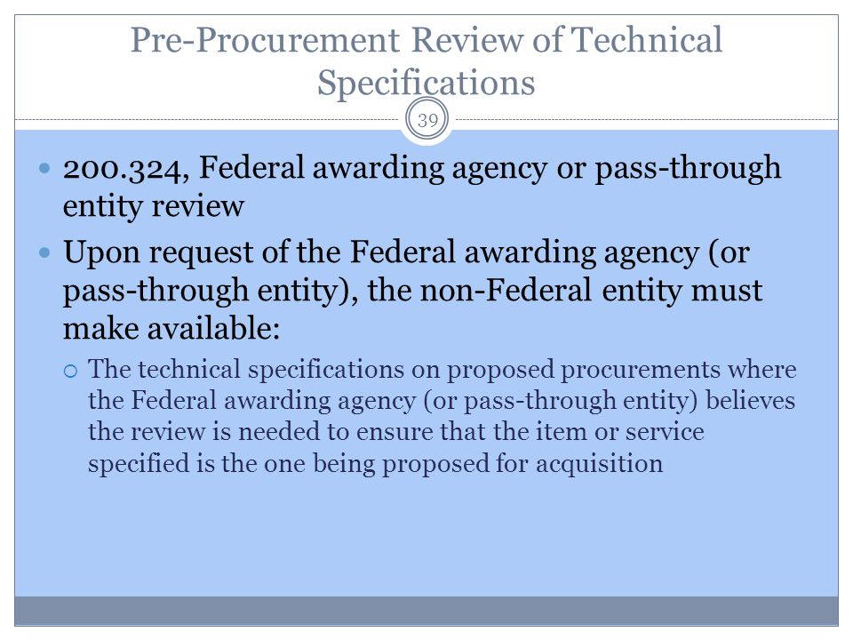 Pre-Procurement Review of Technical Specifications