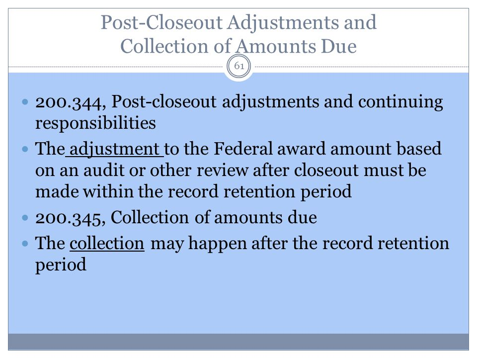 Post-Closeout Adjustments and Collection of Amounts Due
