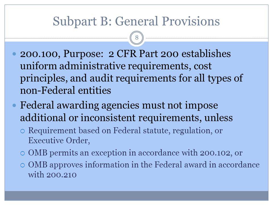 Subpart B: General Provisions