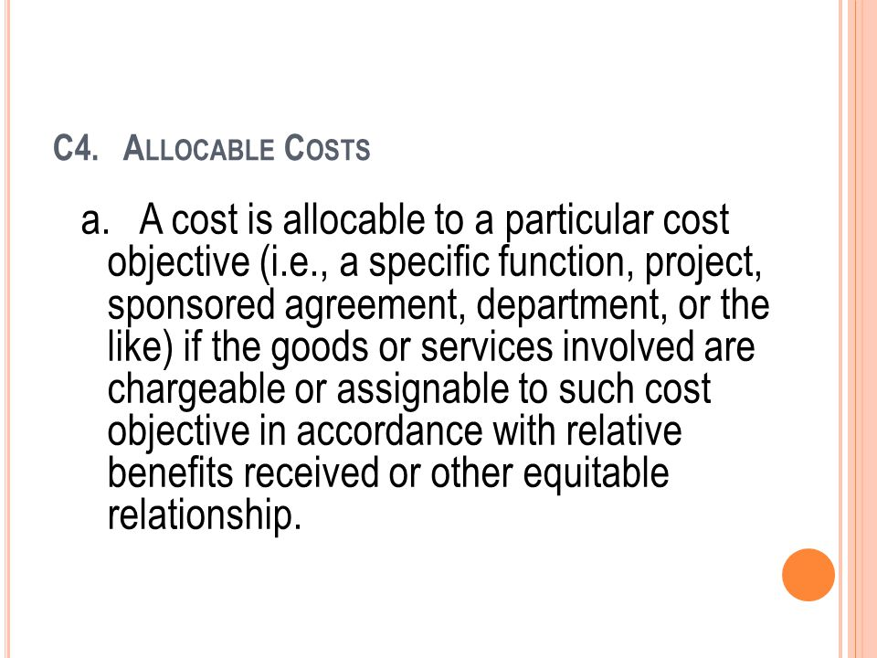 C4. Allocable Costs