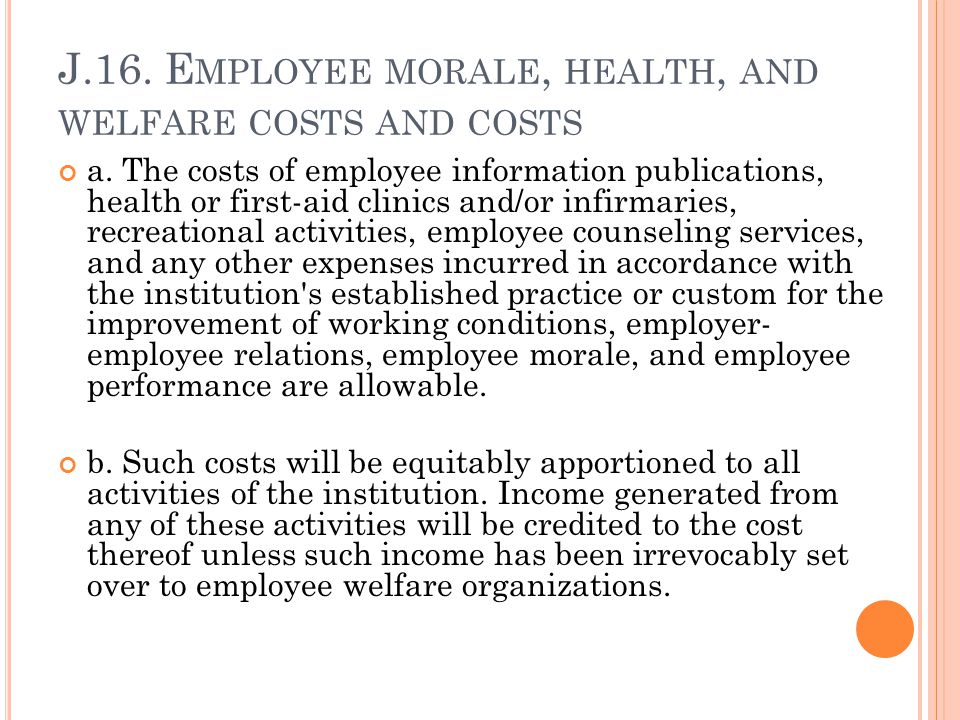 J.16. Employee morale, health, and welfare costs and costs