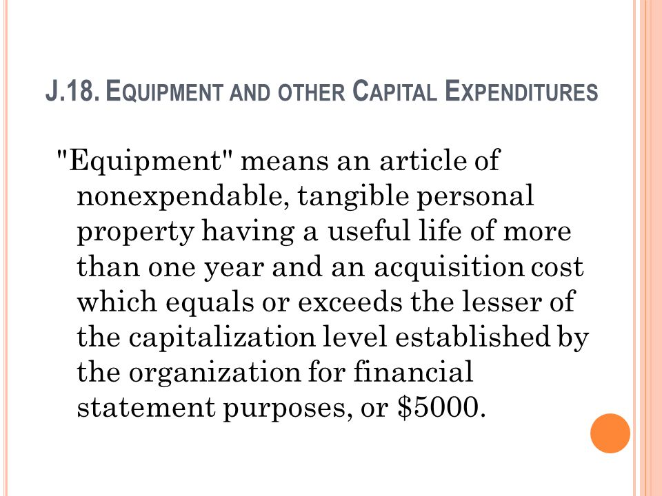 J.18. Equipment and other Capital Expenditures