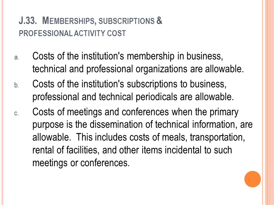 J.33. Memberships, subscriptions & professional activity cost