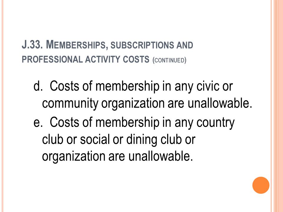 J.33. Memberships, subscriptions and professional activity costs (continued)