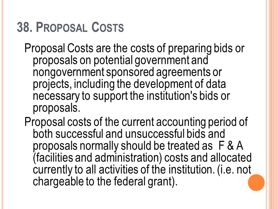 38. Proposal Costs