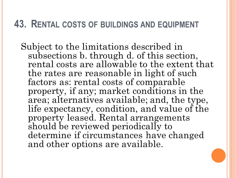 43. Rental costs of buildings and equipment