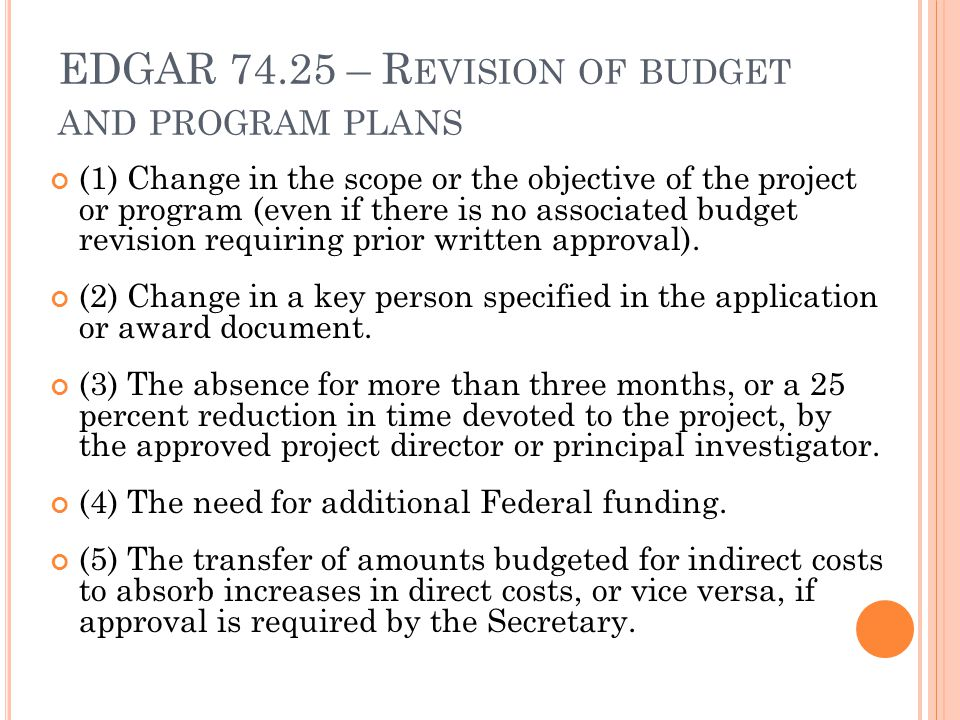 EDGAR 74.25 – Revision of budget and program plans