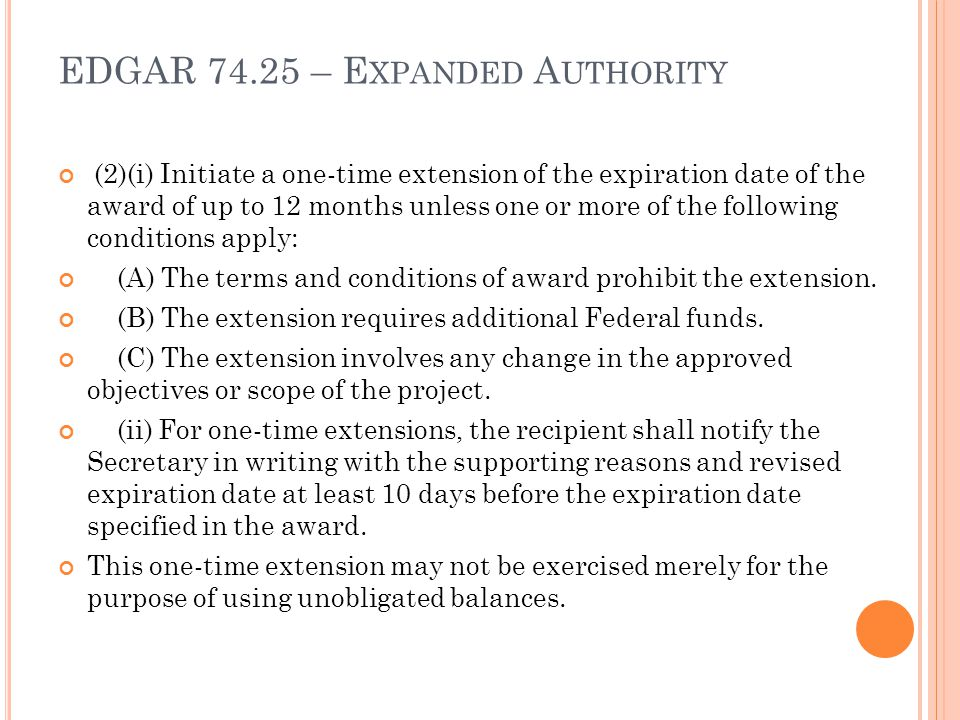 EDGAR 74.25 – Expanded Authority
