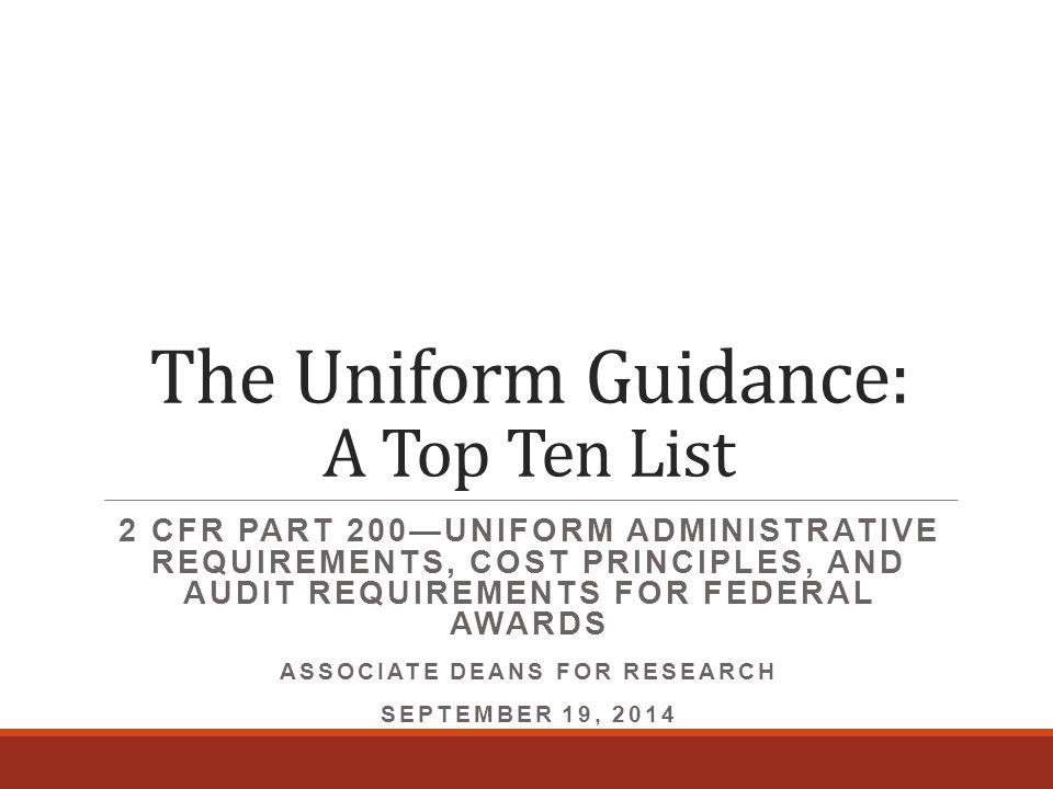The Uniform Guidance: A Top Ten List