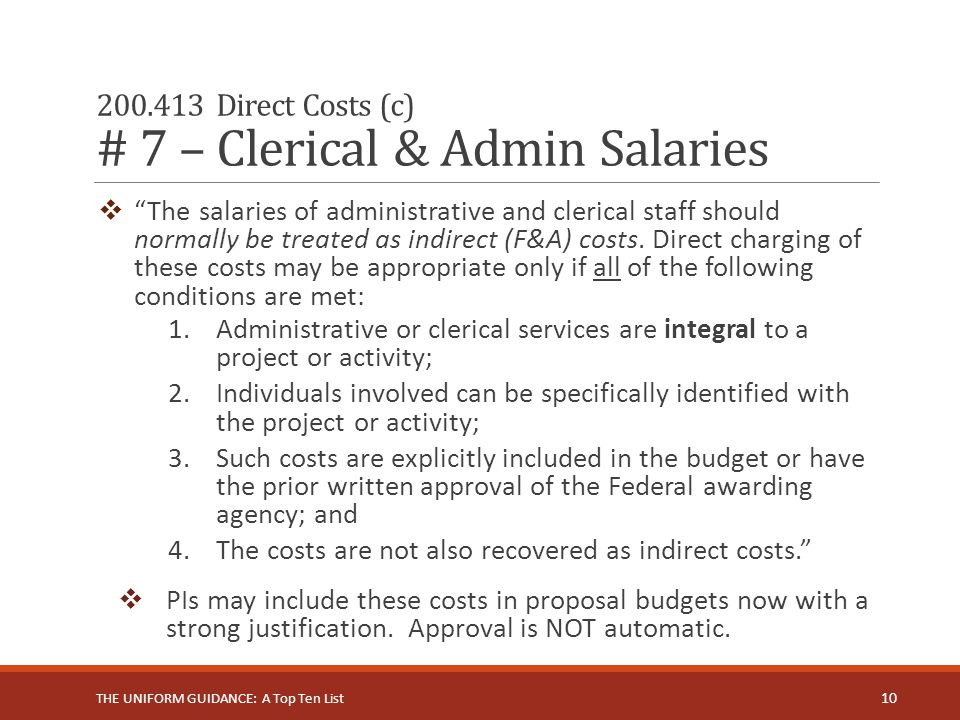 200.413 Direct Costs (c) # 7 – Clerical & Admin Salaries