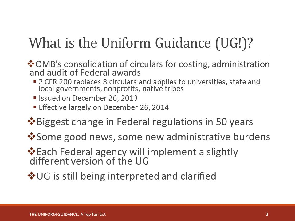 What is the Uniform Guidance (UG!)