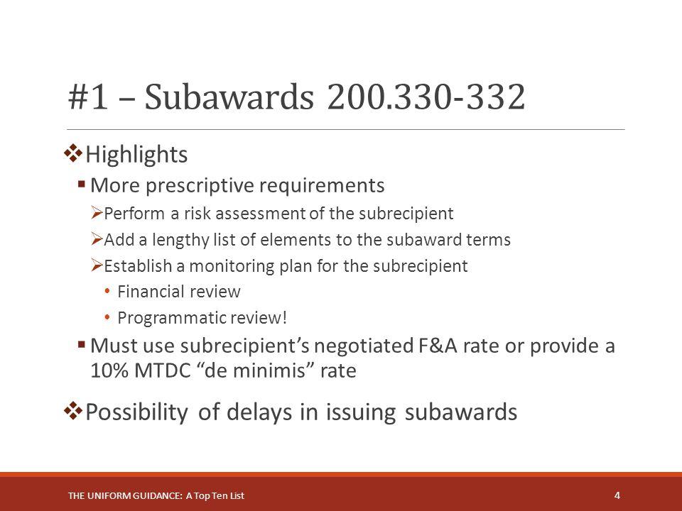 #1 – Subawards 200.330-332 Highlights
