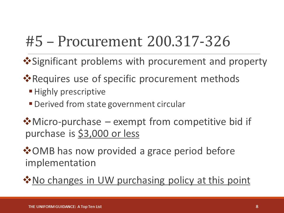 #5 – Procurement 200.317-326 Significant problems with procurement and property. Requires use of specific procurement methods.