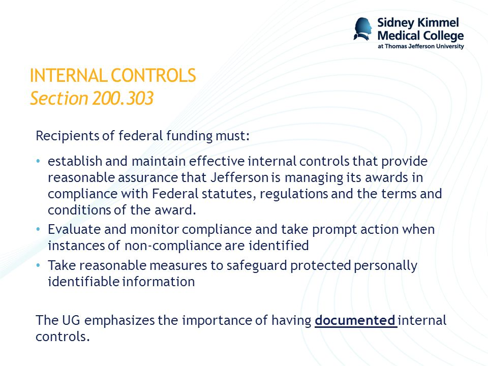 INTERNAL CONTROLS Section 200.303