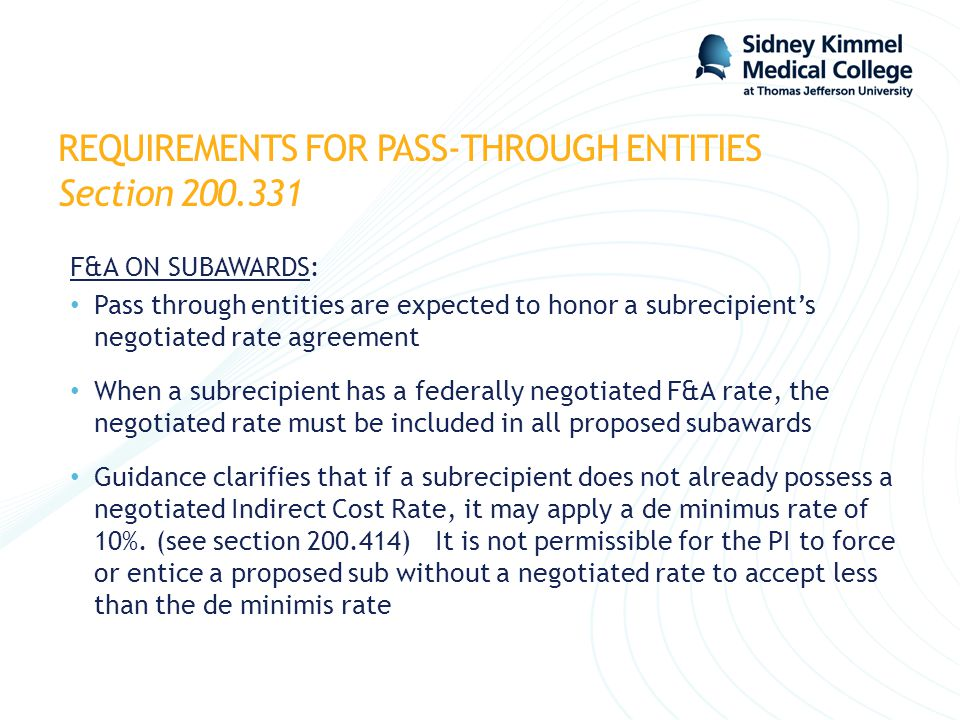 REQUIREMENTS FOR PASS-THROUGH ENTITIES Section 200.331