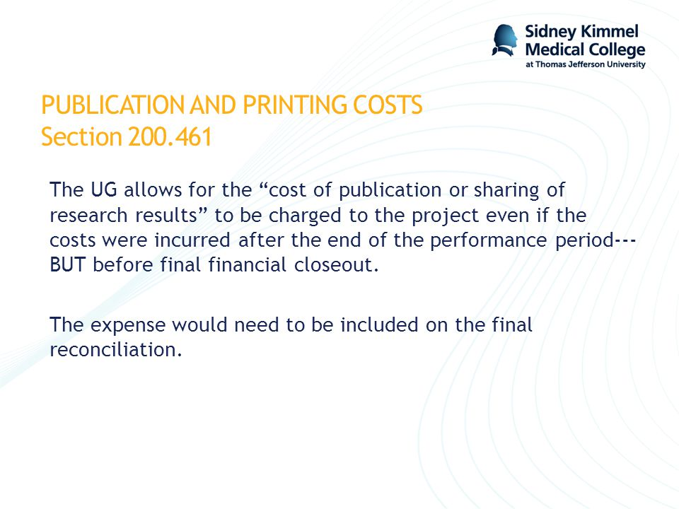 PUBLICATION AND PRINTING COSTS Section 200.461