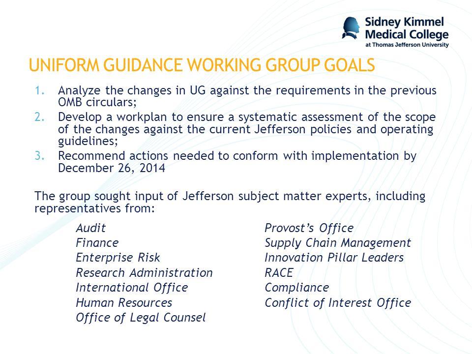 UNIFORM GUIDANCE WORKING GROUP GOALS