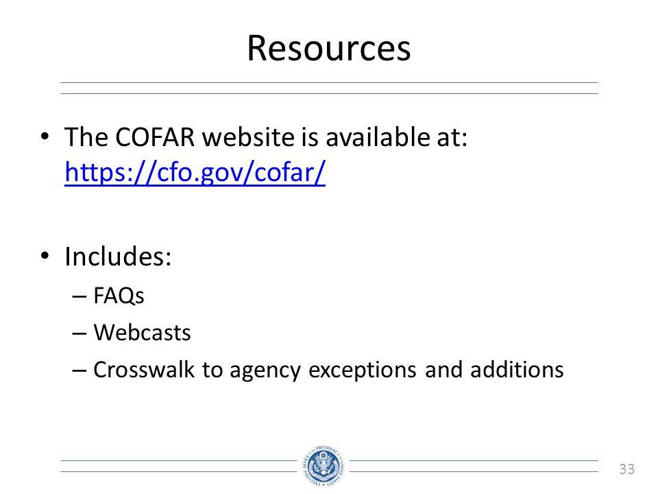 Resources The COFAR website is available at: https://cfo.gov/cofar/